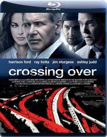 Смотреть онлайн Переправа / Crossing Over (2009)