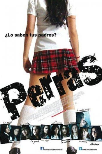Смотреть онлайн Суки / Perras (2011)
