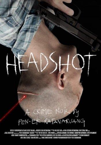 Смотреть онлайн Выстрел в голову / Убийства / Headshot (2011)