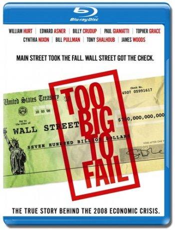 Смотреть онлайн Слишком крут для неудачи / Too Big to Fail (2011)