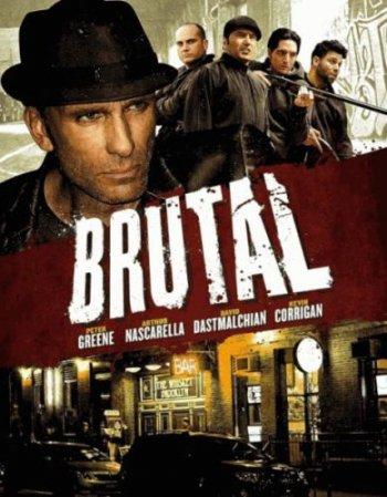 Смотреть онлайн Жестокий / Brutal (2012)