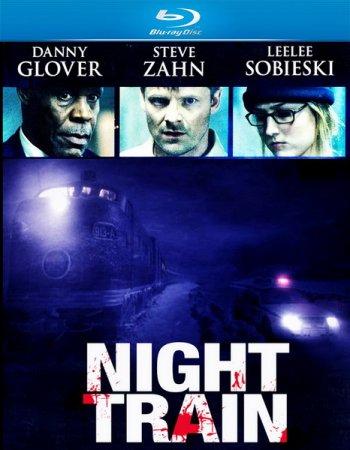 Смотреть онлайн Призрачный экспресс / Night Train (2009)