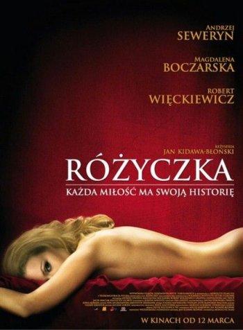 Смотреть онлайн Розочка / Rozyczka (2010)