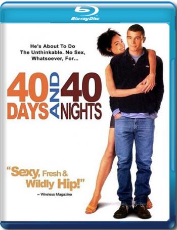 Смотреть онлайн 40 дней и 40 ночей / 40 Days and 40 Nights (2002)