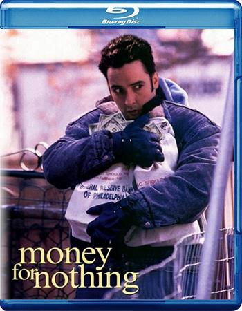 Смотреть онлайн Бесплатные деньги / Money for Nothing (1993)