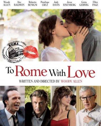 Смотреть онлайн Римские приключения / To Rome with Love (2012) HD