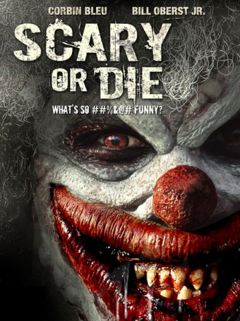 Смотреть онлайн Бойся или умри / Scary or Die (2012)