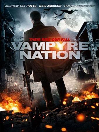 Смотреть онлайн Нация вампиров 2012 в хорошем качестве