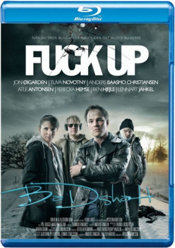 Смотреть онлайн Большая неудача / Fuck Up (2012)